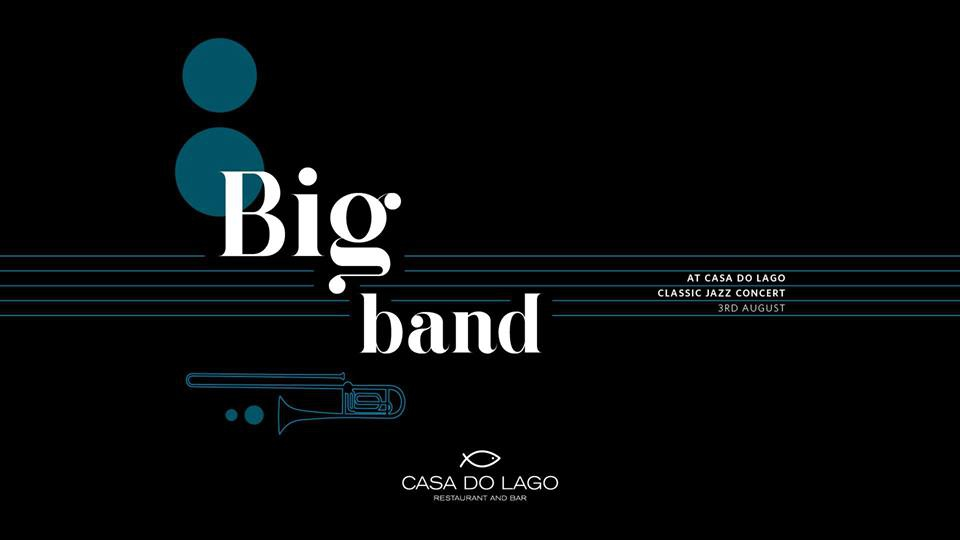 A Evening with the Big Band at Casa do Lago