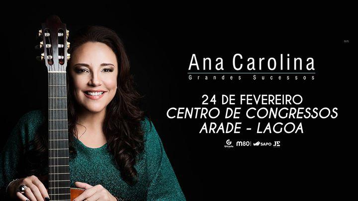 Ana Carolina - Grandes Sucessos - Arade (24 Fevereiro)