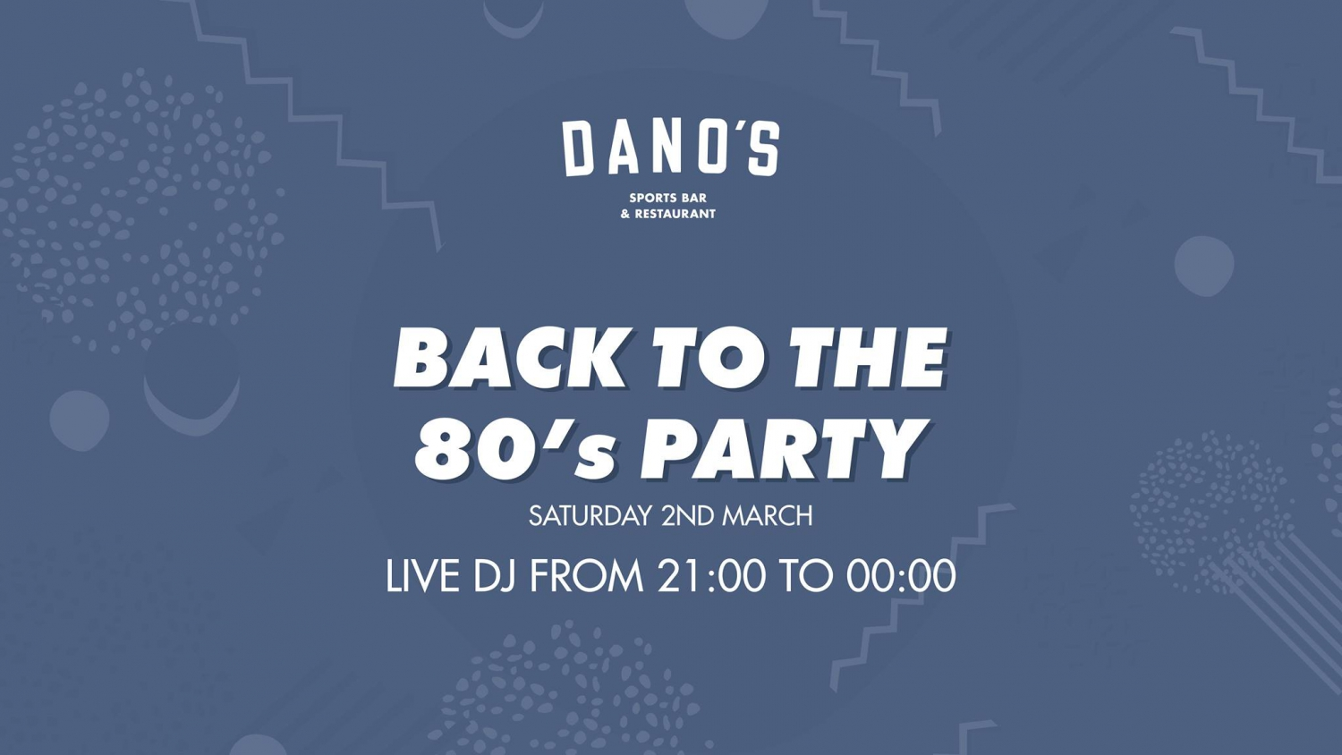 Back to the 80s Party at Dano's