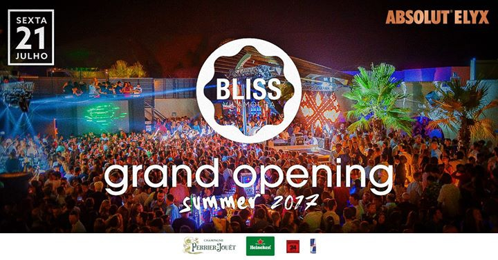 BLISS Vilamoura ‣ Grand Opening 2017 ‣ July 21st