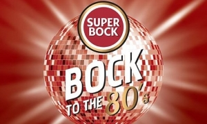 Bock To The 80's -10 de Agosto