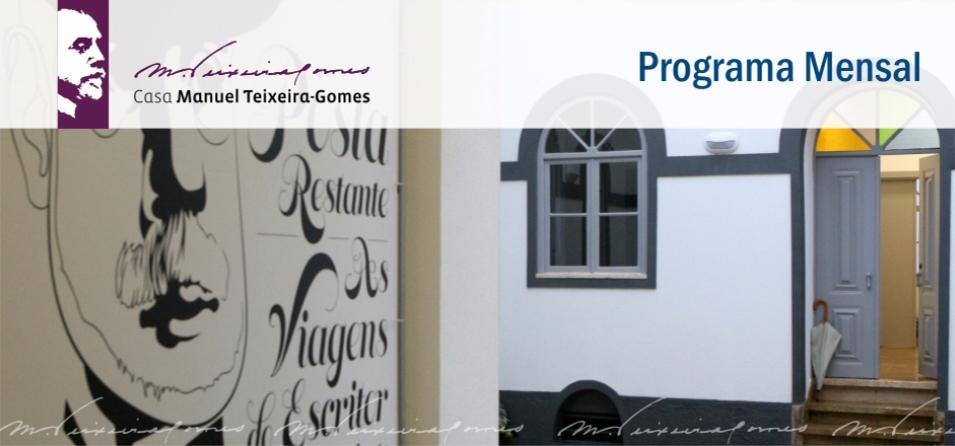 Casa Manuel Teixeira Gomes Cultural Programme