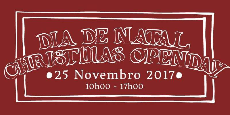 Christmas Open Day | Dia de Natal