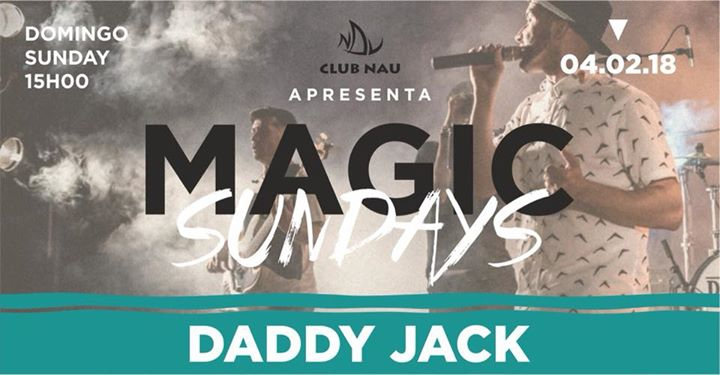 Daddy Jack at Club Nau Magic Sundays