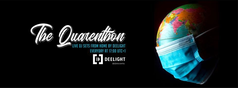 DJ Deelight Live Stream - The Quarenthon