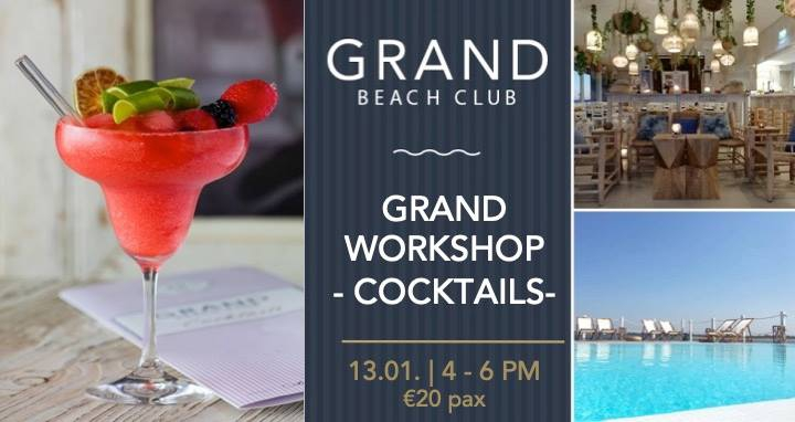 Grand Cocktail Workshop