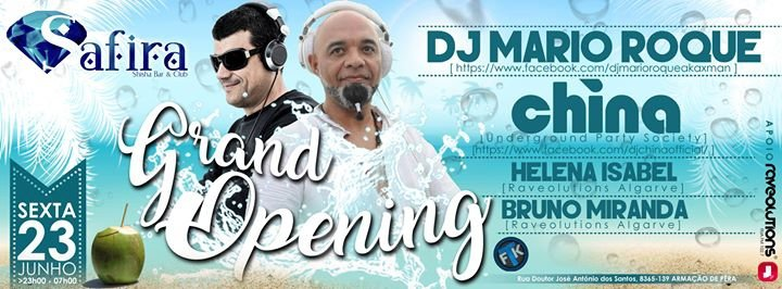 ★ Grand Opening Safira Club★Mario Roque//China//Helena Isabel★