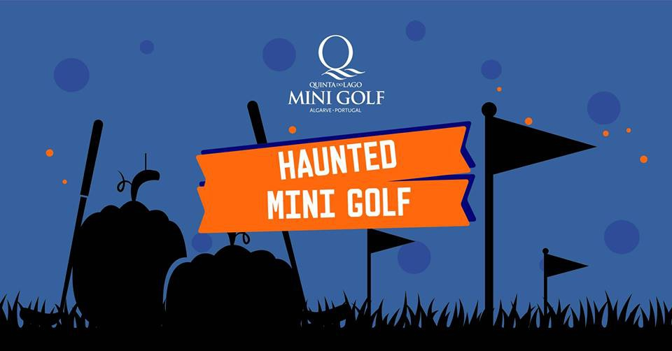 Haunted Mini Golf at Quinta do Lago