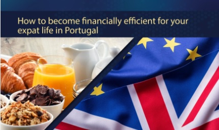 How to Become Financially Efficient for Your Expat Life in Portugal