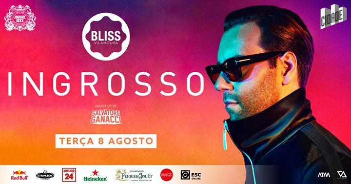 Ingrosso ‣ August 8th ‣ BLISS Vilamoura