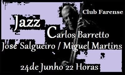 Jazz com Carlos Barretto, José Salgueiro e Miguel Martins