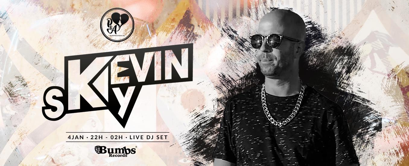 Live DJ Set :: Kevin Sky @ P&A Bar
