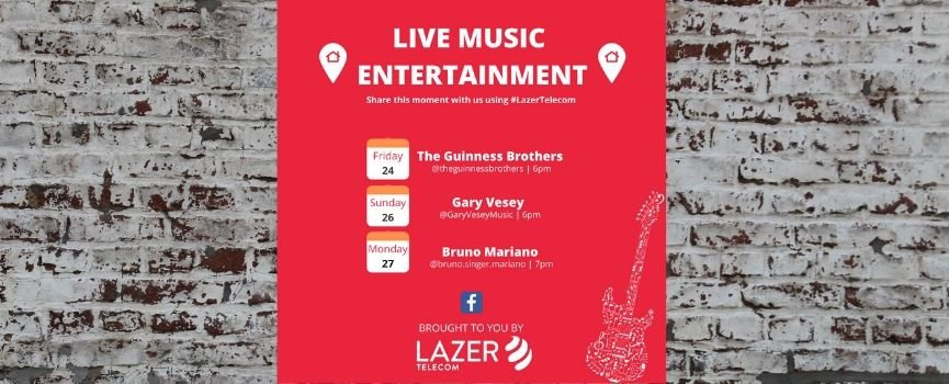 Live Music, brought to you by Lazer Telecom