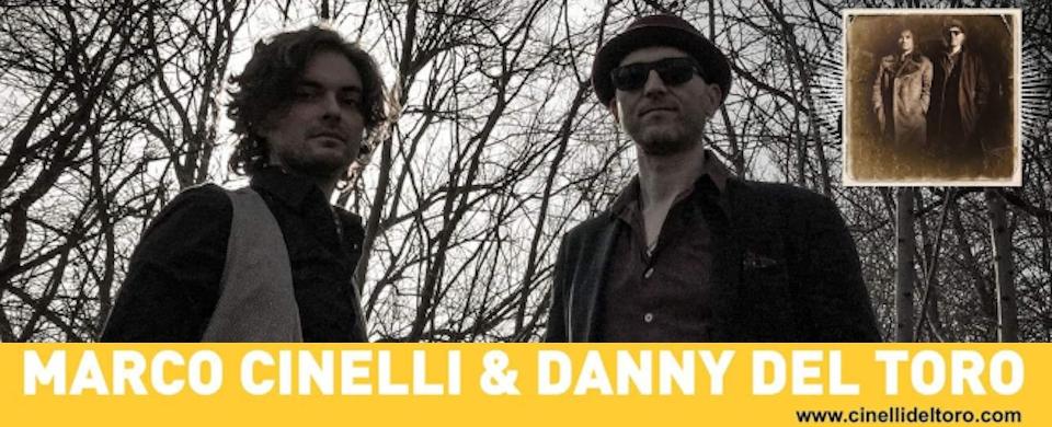 Marco Cinelli & Danny del Toro