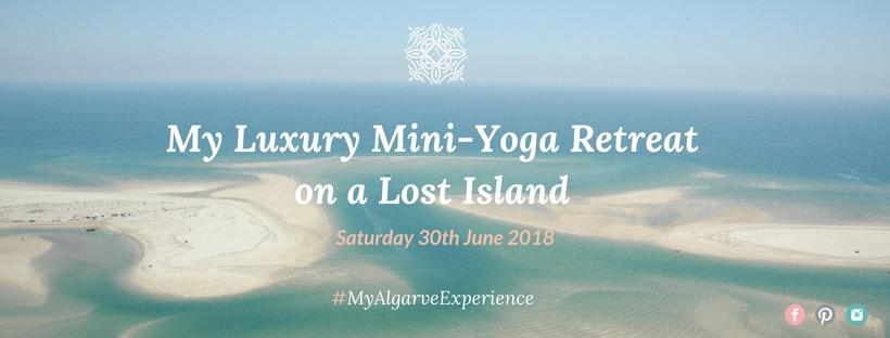 My Luxury Sunrise Mini-Yoga Retreat on a Lost Island