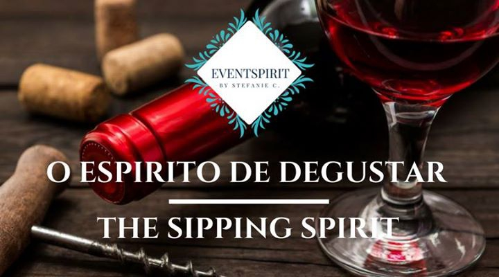 O Espirito De Degustar | The Sipping Spirit