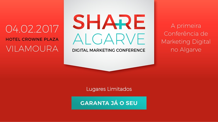 SHARE Algarve - Digital Marketing Conference