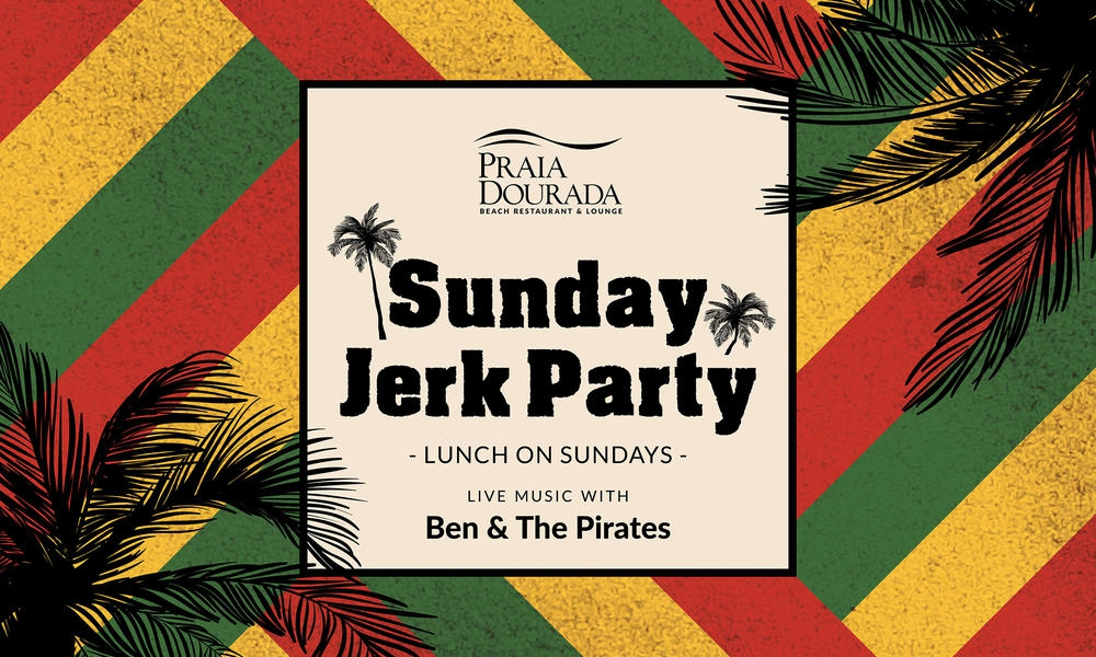 Sunday Jerk Party at Praia Dourada