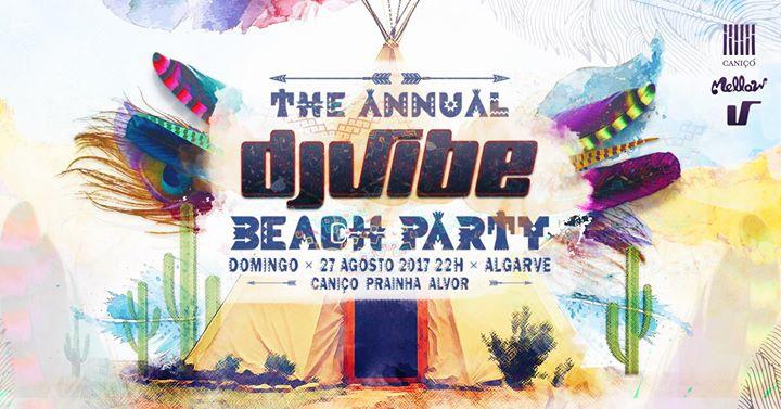 The Anual Dj Vibe Beach Party