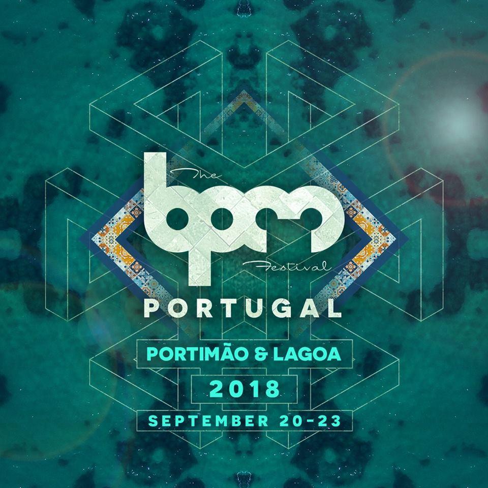 The BPM Festival: Portugal 2018 | My Guide Algarve