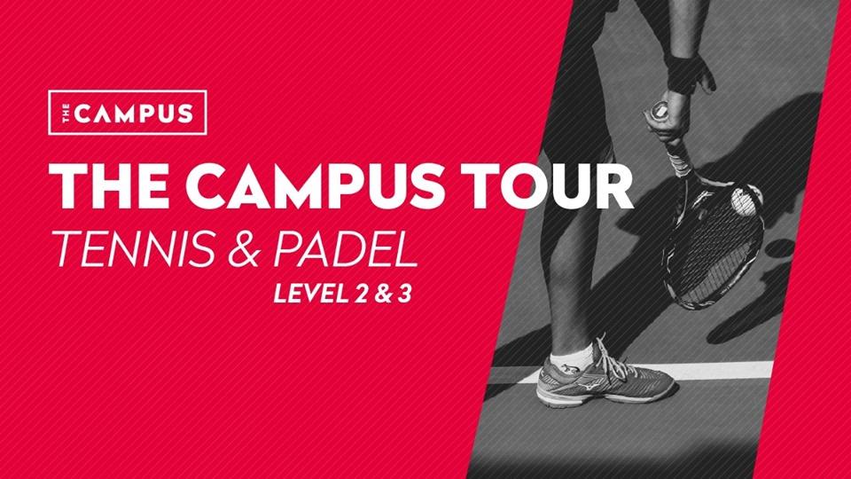 The Campus Tour - Tennis & Padel
