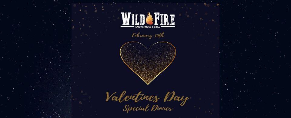 Valentine Dinner at Wild Fire