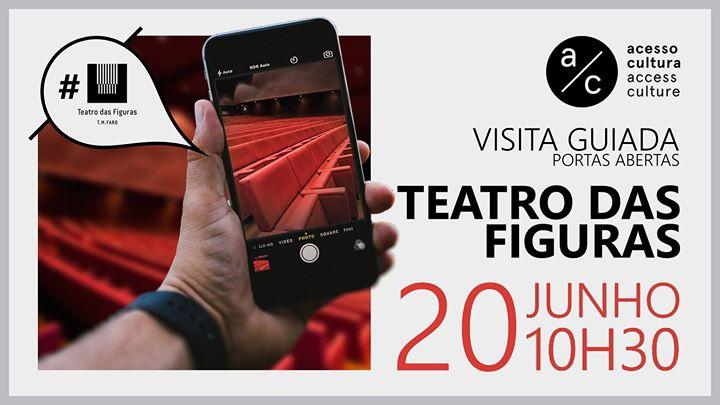 Visita Guiada ao Teatro das Figuras | Semana Acesso Cultura