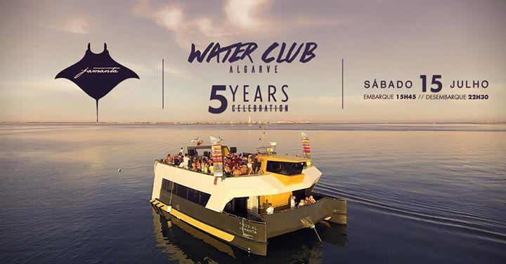 Water club Algarve 5 years celebration