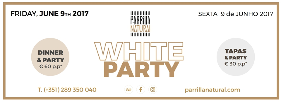 WHITE PARTY at Parrilla Natural - JUNE 9th 2017