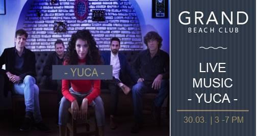 YUCA Live at The Grand Beach Club