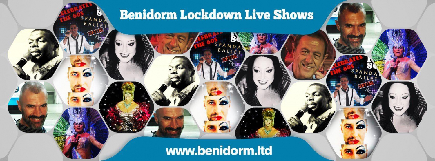 Benidorm Lockdown Live Shows