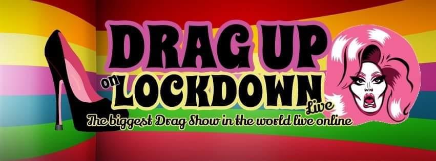 Drag Up For Lockdown