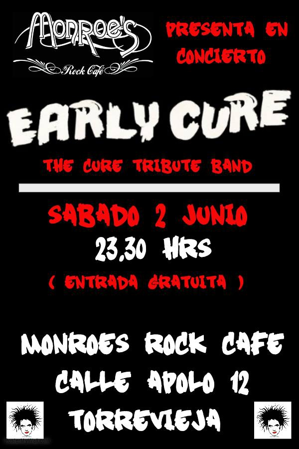 Early Cure (Cure tribute band) in Torrevieja