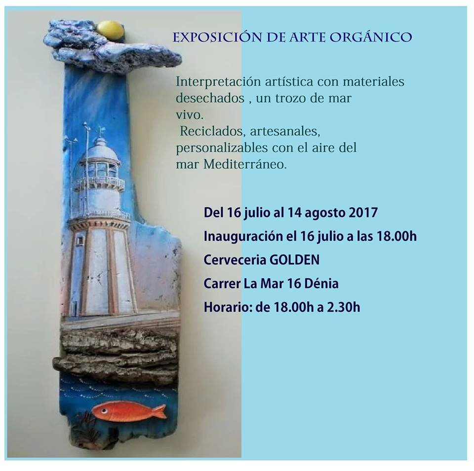 Exhibition of Organic Art in Denia