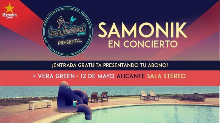 Low Festival presenta a Samonik + Vera Green en Alicante
