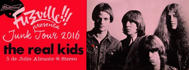 THE REAL KIDS - Fuzzville's Junk Tour 2016 - Stereo Alicante
