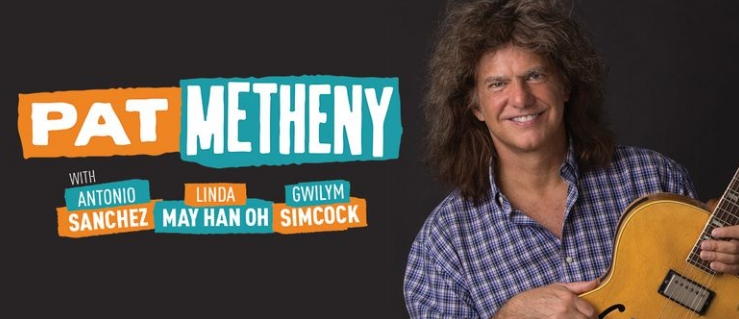 Auckland Arts Festival - Pat Metheny Tuesday 10 March 2020