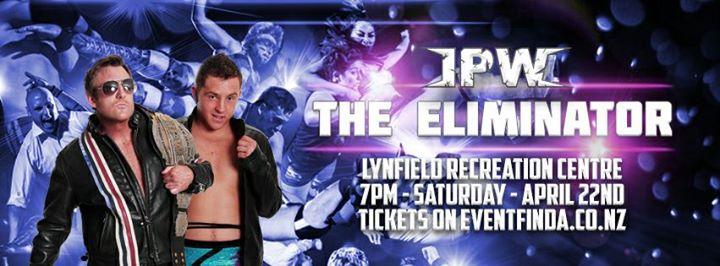 IPW Presents: The Eliminator