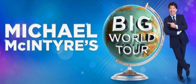 Michael McIntyre - Big World Tour