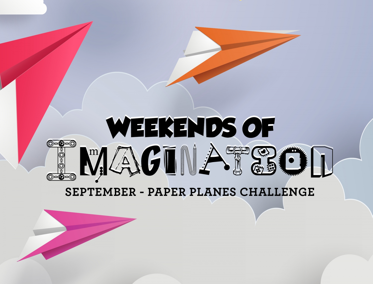 Weekends of Imagination – Paper Plane Challenge