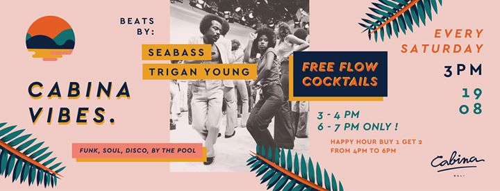 19.08 SAT / 3PM Seabass, Trigan Young / Funk Disco by the Pool