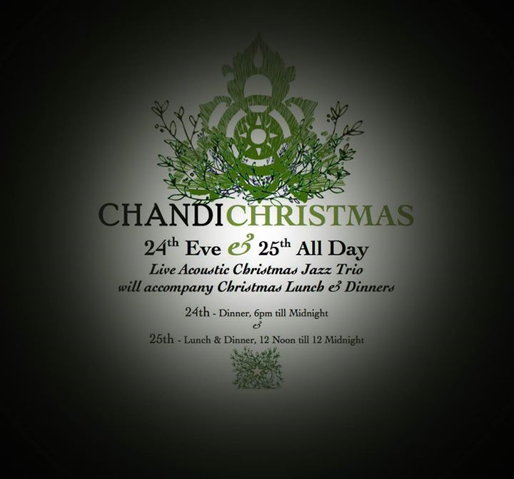 CHANDI Christmas Eve & Day