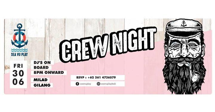 Crew Night X Kusasi & MLD