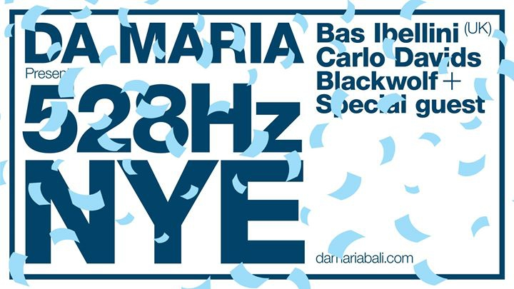 Da Maria presents 528Hz NYE!