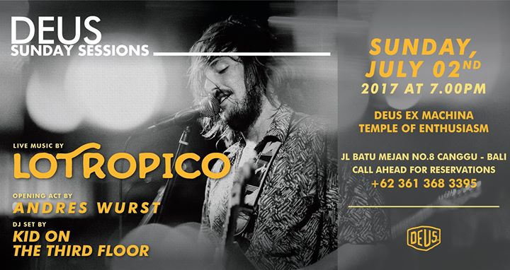 Deus Sunday Sessions with Lotropico