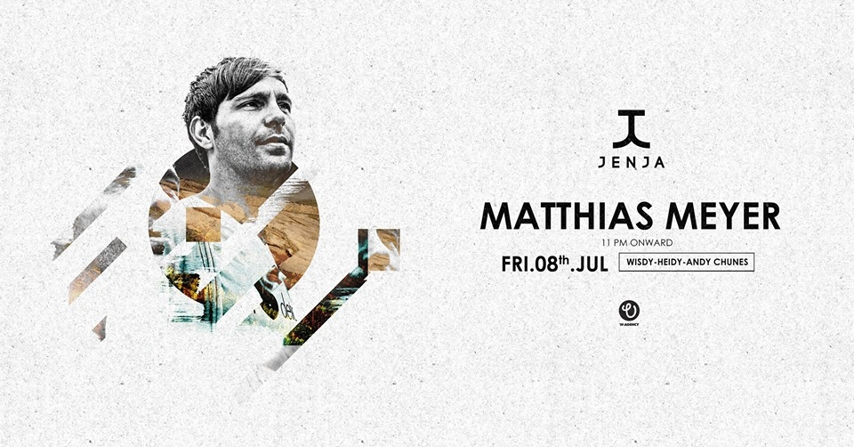 Jenja Weekenders presents Matthias Meyer