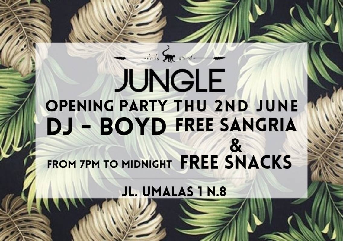Jungle Bali Opening Party