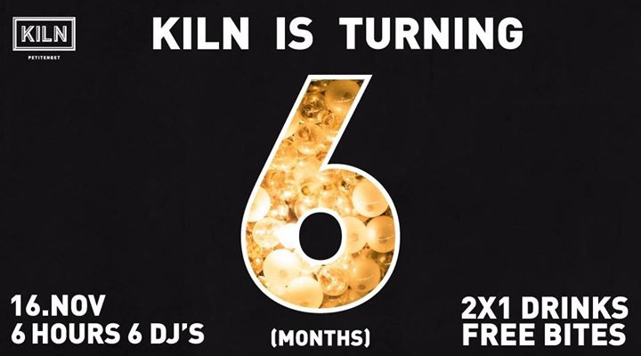 KILN is turning 6!! ( months)