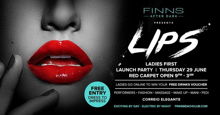 LIPS | Launch Party - FINNS After Dark -