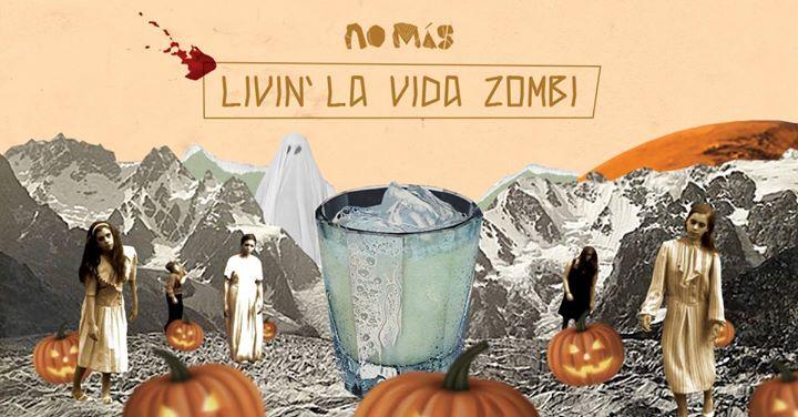 Livin' La Vida Zombi!